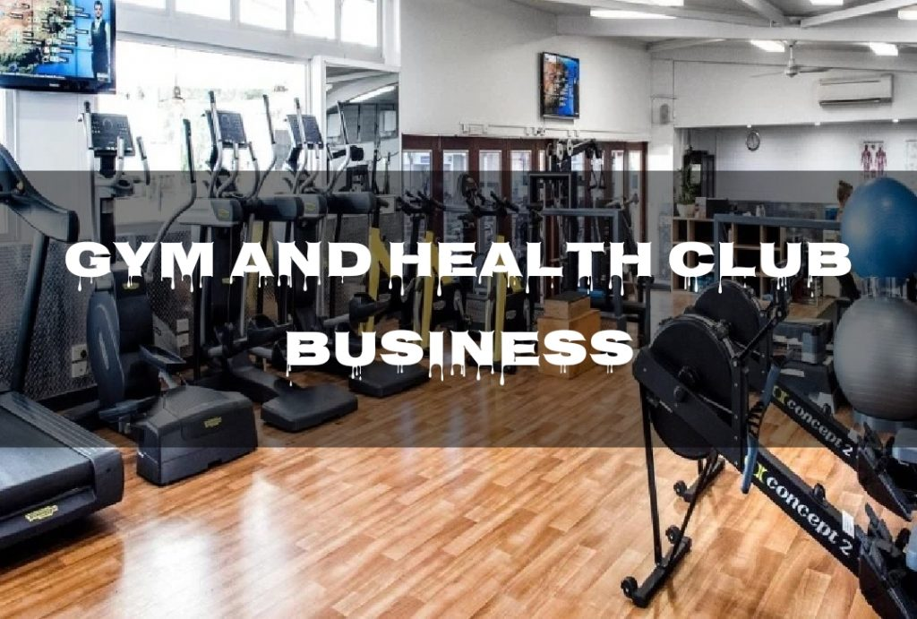 Gym and Health Club Business