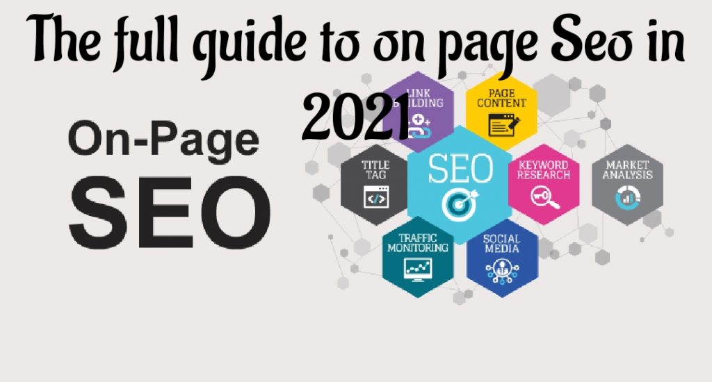 The full guide to On-Page SEO in 2021